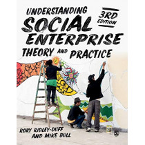 Understanding Social Enterprise: Theory and Practice by Rory Ridley-Duff, 9781526457721