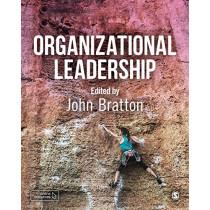 Organizational Leadership by John Bratton, 9781526460110