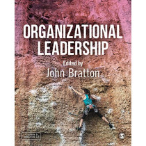 Organizational Leadership by John Bratton, 9781526460127