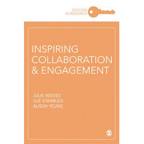Inspiring Collaboration and Engagement by Julie Reeves, 9781526464491