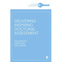 Delivering Inspiring Doctoral Assessment by Pam Denicolo, 9781526465009
