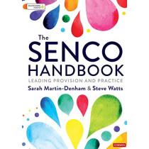 The SENCO Handbook: Leading Provision and Practice by Sarah Martin-Denham, 9781526465696
