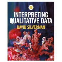Interpreting Qualitative Data by David Silverman, 9781526467249
