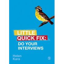 Do Your Interviews: Little Quick Fix by Helen Kara, 9781526467744