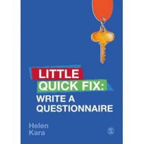 Write a Questionnaire: Little Quick Fix by Helen Kara, 9781526467751