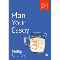 Plan Your Essay by Phillip C. Shon, 9781526488886