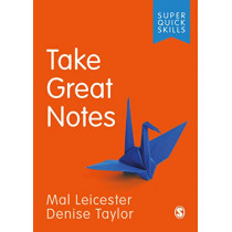 Take Great Notes by Mal Leicester, 9781526489418