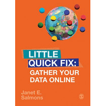 Gather Your Data Online: Little Quick Fix by Janet Salmons, 9781526490292