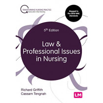 Law and Professional Issues in Nursing by Richard Griffith, 9781526491350