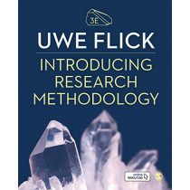 Introducing Research Methodology: Thinking Your Way Through Your Research Project by Uwe Flick, 9781526496935