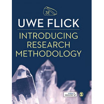 Introducing Research Methodology: Thinking Your Way Through Your Research Project by Uwe Flick, 9781526496942