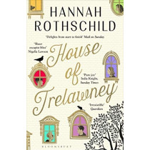 House of Trelawney: Shortlisted for the Bollinger Everyman Wodehouse Prize For Comic Fiction by Hannah Rothschild, 9781526600653