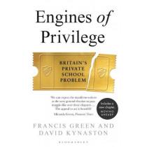 Engines of Privilege by David Kynaston, 9781526601278