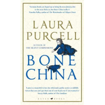 Bone China: The perfect book club read by Laura Purcell, 9781526602534
