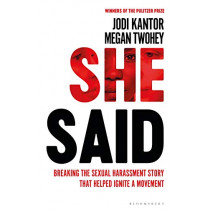 She Said by Jodi Kantor, 9781526603302