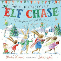 We're Going on an Elf Chase: Board Book by Martha Mumford, 9781526606303