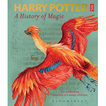 Harry Potter - A History of Magic: The Book of the Exhibition by British Library, 9781526607072