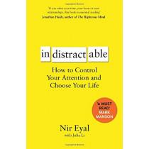 Indistractable by Nir Eyal, 9781526610201