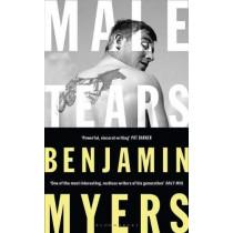 Male Tears by Benjamin Myers, 9781526611352