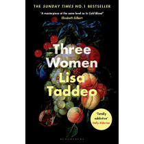 Three Women by Lisa Taddeo, 9781526611635
