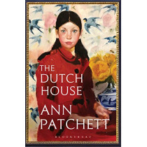The Dutch House: The Sunday Times bestseller and a 'Book of the Year' 2019 by Ann Patchett, 9781526614964