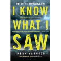 I Know What I Saw by Imran Mahmood, 9781526627629