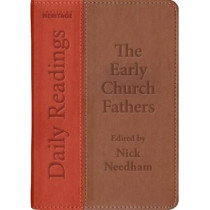 Daily Readings-the Early Church Fathers by Nick Needham, 9781527100435