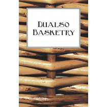 Dualso Basketry by Anon, 9781528700139