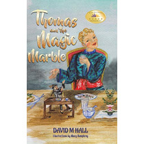 Thomas and the Magic Marble by David M Hall, 9781528904421