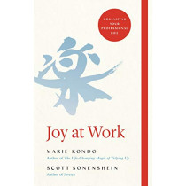 Joy at Work: The Life-Changing Magic of Organizing Your Working Life by Marie Kondo, 9781529005370