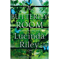 The Butterfly Room: The Richard & Judy Book Club Pick full of Twists and Turns, Family Secrets and a lot of Heart by Lucinda Riley, 9781529014983