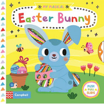 My Magical Easter Bunny by Campbell Books, 9781529017007