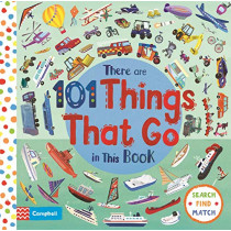 There Are 101 Things That Go In This Book by Campbell Books, 9781529023381