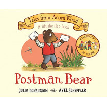 Postman Bear: 20th Anniversary Edition by Julia Donaldson, 9781529023534