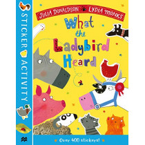 The What the Ladybird Heard Sticker Book by Julia Donaldson, 9781529031362