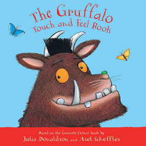 The Gruffalo Touch and Feel Book by Julia Donaldson, 9781529031379