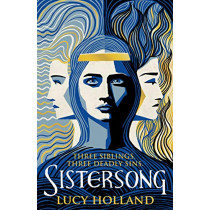 Sistersong by Lucy Holland, 9781529039030