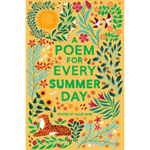 A Poem for Every Summer Day by Allie Esiri, 9781529045246