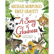 A Song of Gladness by Michael Morpurgo, 9781529063318