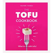 The Tofu Cookbook by Heather Thomas, 9781529104394
