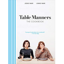 Table Manners: The Cookbook by Jessie Ware, 9781529105209