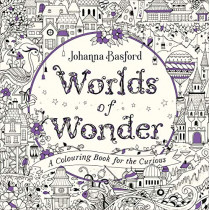 Worlds of Wonder: A Colouring Book for the Curious by Johanna Basford, 9781529107395