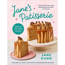 Jane's Patisserie: Deliciously customisable cakes, bakes and treats by Jane Dunn, 9781529109429