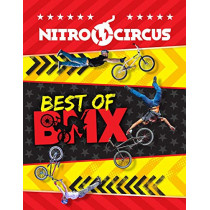 Nitro Circus: Best of BMX by Ripley, 9781529119794