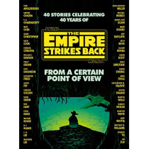 From a Certain Point of View: The Empire Strikes Back (Star Wars) by Seth Dickinson, 9781529124620