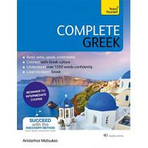 Complete Greek: Learn to read, write, speak and understand Greek by Aristarhos Matsukas, 9781529325003