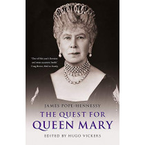 The Quest for Queen Mary by James Pope-Hennessy, 9781529330625