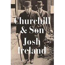 Churchill & Son by Josh Ireland, 9781529337754