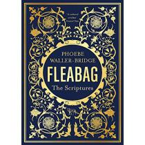 Fleabag: The Scriptures: The Sunday Times Bestseller by Phoebe Waller-Bridge, 9781529341799