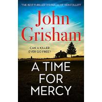 A Time for Mercy: John Grisham's latest no. 1 bestseller by John Grisham, 9781529342369